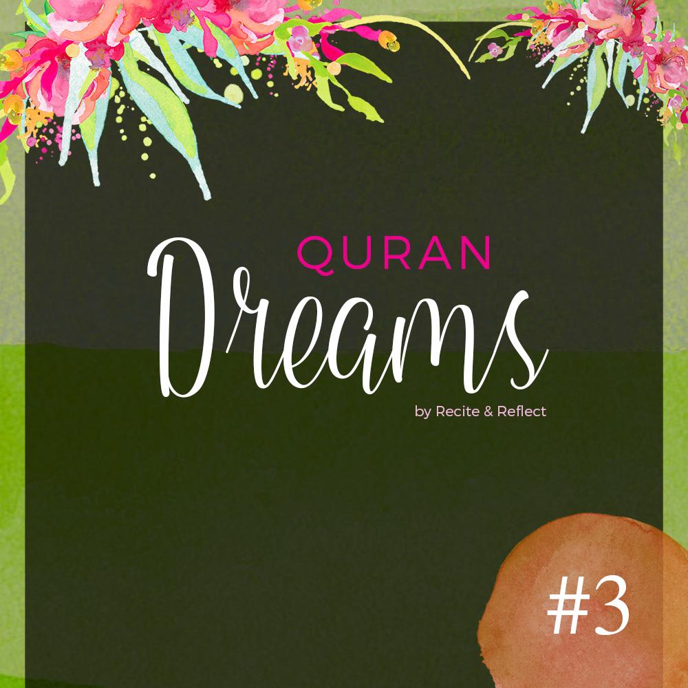 Quran Dreams by Recite & Reflect